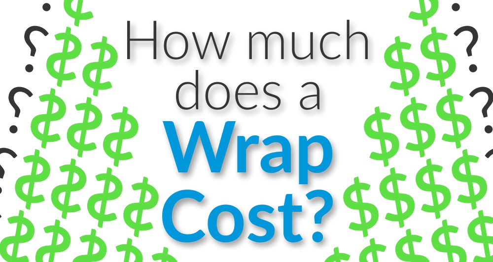 UpDog Wraps - How Much Does a Wrap Cost
